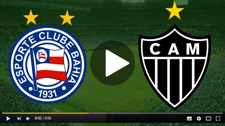 Assistir Bahia x Atlético-MG ao vivo hoje Tudo TV
