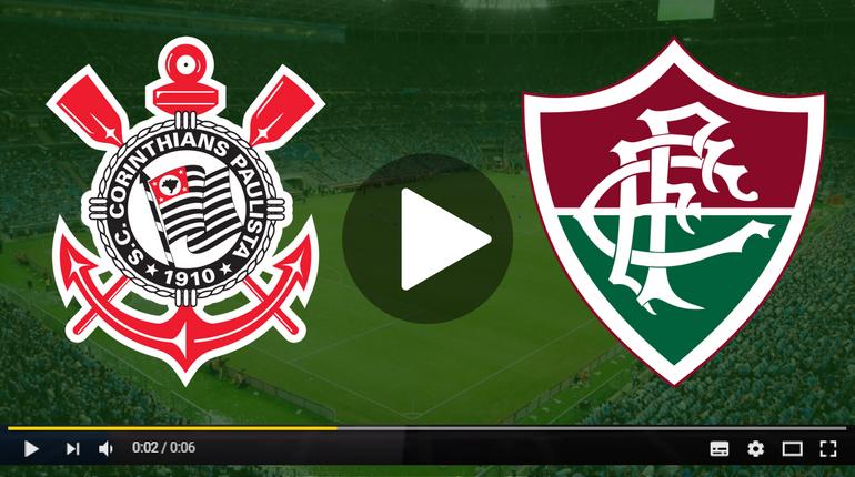 Assistir Corinthians x Fluminense ao vivo hoje Tudo TV