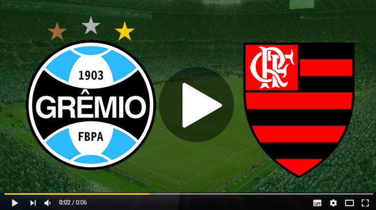 AO VIVO  Assistir Flamengo x Grêmio ao vivo hoje pela internet 70b37e6430e79