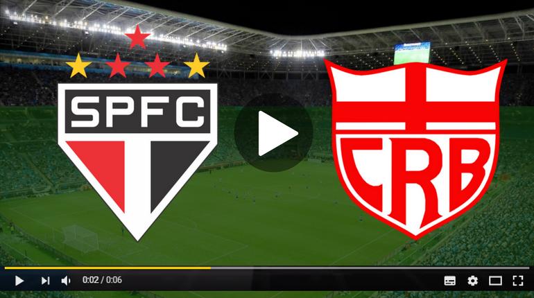 Assistir São Paulo x CRB ao vivo hoje pela internet
